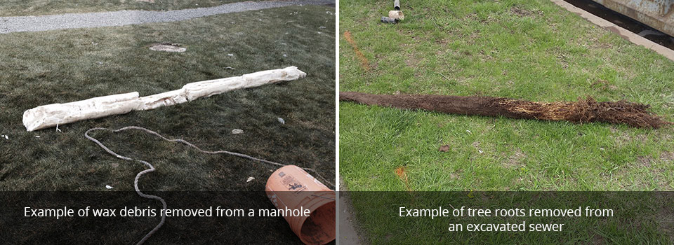 Example of wax debris removed from a manhole | Example of tree roots removed froman excavated sewer