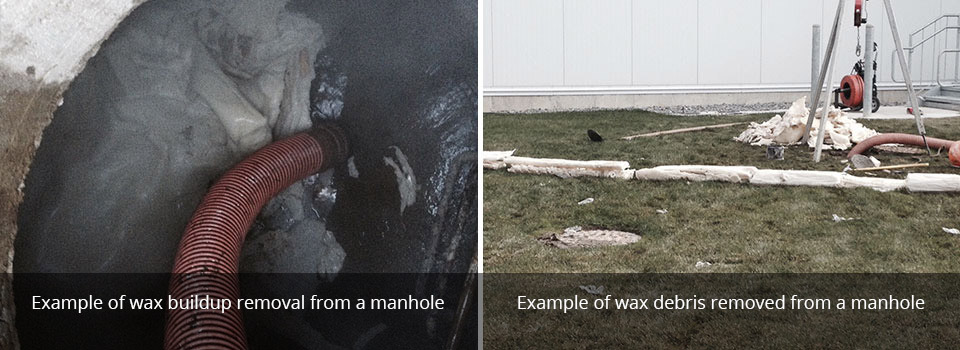 Example of wax buildup removal from a manhole | Example of wax debris removed from a manhole
